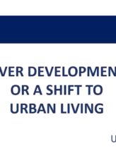 Over Development or A Shift to Urban Living